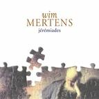 Wim Mertens альбом Jérémiades