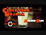 Заводной Апельсин - Clockwork Orange | Milk+ ( по роману Энтони Берджесса, экранизация Стэнли Кубрика )