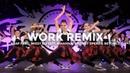 WORK REMIX - A$AP Ferg, Missy Elliott, Rihanna, Britney Spears, Beyoncé | @besperon Choreography