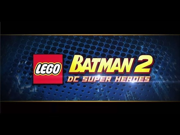 Обзор игры Lego Batman 2: DC Super Heroes