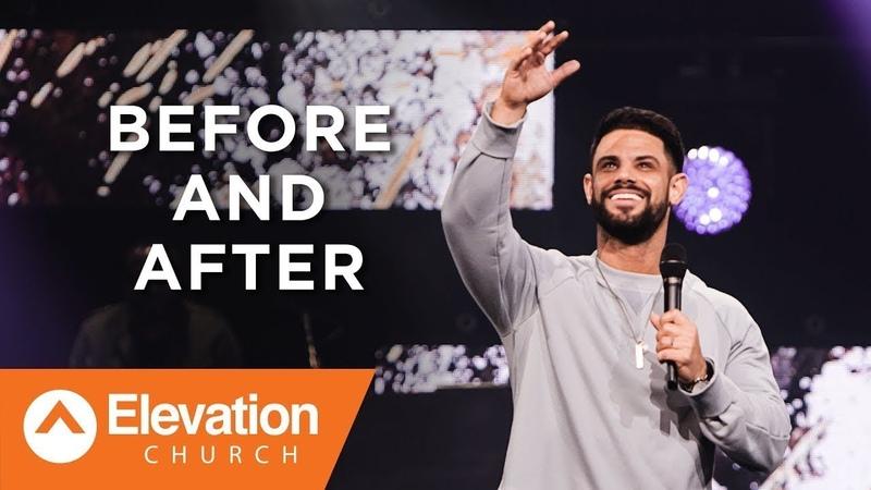 Стивен Фуртик - ДО и ПОСЛЕ (Before And After) | Проповедь (2018)