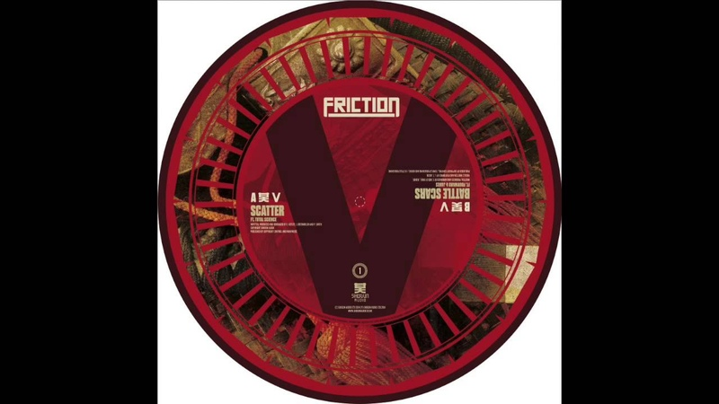 Friction - Scatter (Feat. Total Science)(HD)