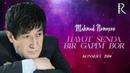 Mahmud Nomozov - Hayot senda bir gapim bor nomli konsert dasturi 2004-yil