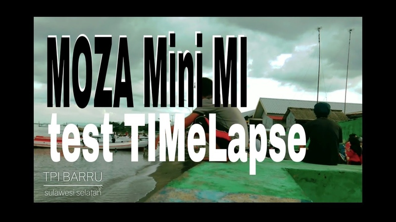 Test timelapse MOZA mini MI The most Worth gimbal ever