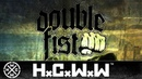 DOUBLE FIST - MURDERERS - HARDCORE WORLDWIDE (OFFICIAL HD VERSION HCWW)