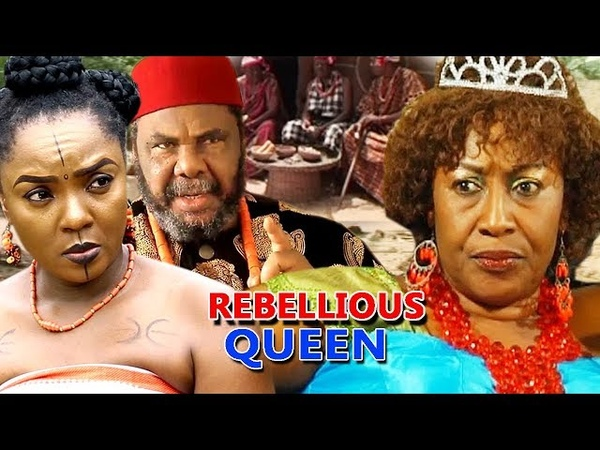 Rebellious Queen Full Movie Chioma Chukwuka 2018 Latest Nigerian Nollywood Movie Full HD