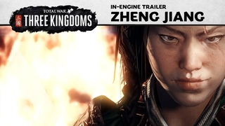 Total War: THREE KINGDOMS - Zheng Jiang In-Engine Trailer