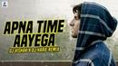Apna Time Aayega Remix DJ Vishak X DJ Harie Gully Boy Ranveer Singh Alia Bhatt DIVINE