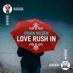 Orjan Nilsen альбом Love Rush In