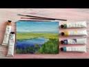 Пишем пейзаж Синяя река маслом Пошаговый урок