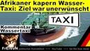 Afrikaner kapern Wassertaxi Ziel unerwünscht zurück statt nach Europa