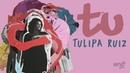 Tulipa Ruiz TU