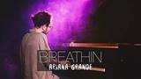 BREATHIN - Ariana Grande (Piano Cover) Costantino Carrara