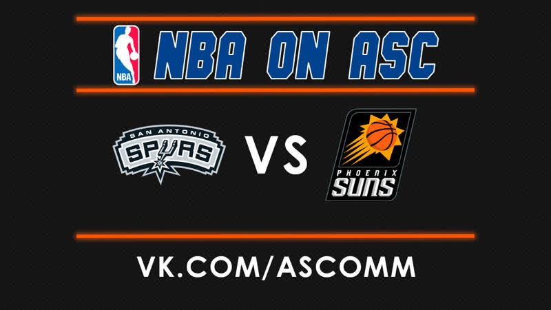 NBA | Spurs VS Suns