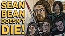 Sean Bean Doesn't Die! - TOON SANDWICH