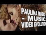 Paulina Rubio - MUSIC VIDEO EVOLUTION.