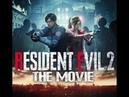 Resident Evil 2 Remake - The Movie [Фильм по игре Обитель Зла 2 Римейк, FullHD] [Sub-RUS-ENG]