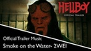2WEI - Sequels - Smoke on the Water (Official Deep Purple Epic Cover from HELLBOY Trailer 2)