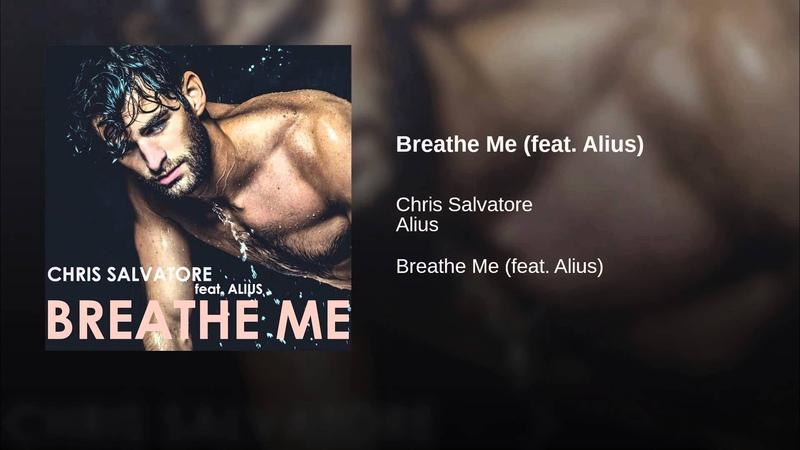 Breathe Me (feat. Alius)