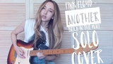 Pink Floyd - Another Brick In The Wall solo cover by Yana