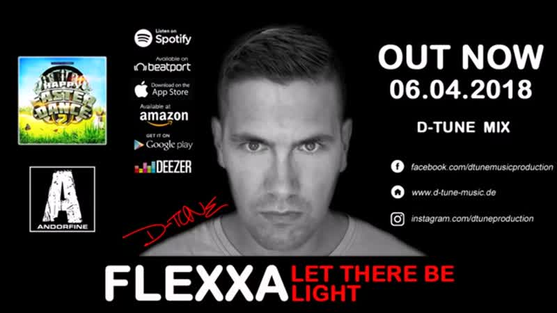Flexxa - Let There Be Light (D-Tune Mix)