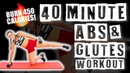 40 Minute Abs and Glutes Workout 🔥Burn 450 Calories! 🔥