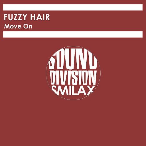 Fuzzy Hair альбом Move On