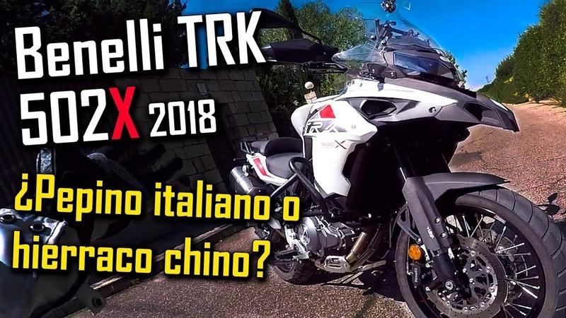 Moto Made in China ¿Hierro o Pepino? - Benelli TRK 502X Análisis y prueba en Offroad