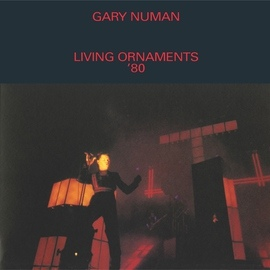 Gary Numan альбом Living Ornaments '80