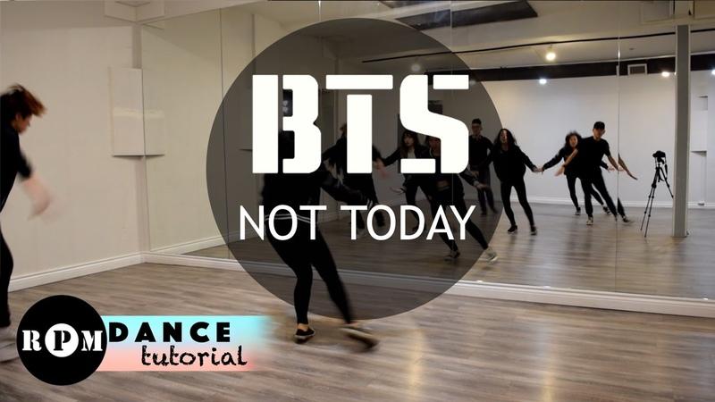 BTS Not Today Dance Tutorial (Chorus, Ending)