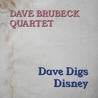 The Dave Brubeck Quartet альбом Dave Digs Disney