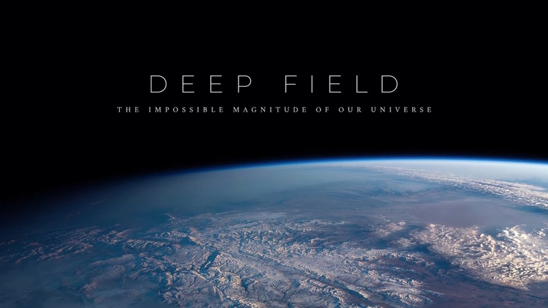 Deep Field The Impossible Magnitude of our Universe
