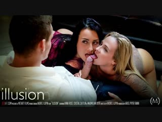 Anna rose, crystal caitlin - illusion (2016) full hd 1080p_60 fps [hd porno, sex, threesome]