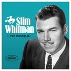 Slim Whitman альбом The Essential Slim Whitman