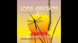 Zen Garden Spring - Patrick Kelly