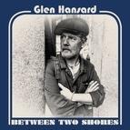 Glen Hansard альбом Between Two Shores