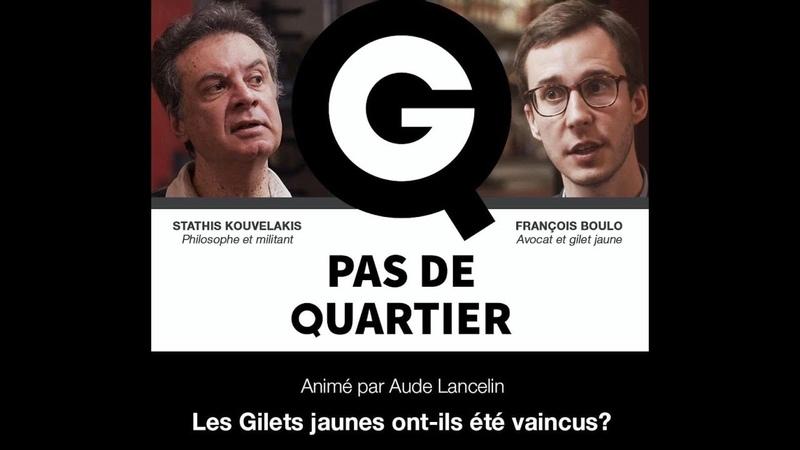 Les Gilets Jaunes ont-ils été vaincus ? avec François Boulo et Stathis Kouvélakis