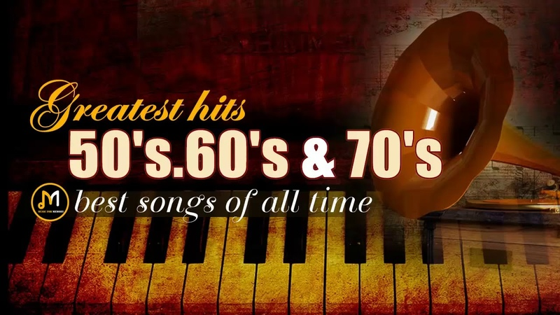 Greatest Hits Golden Oldies - 50s, 60s 70s Best Songs (Oldies but Goodies)