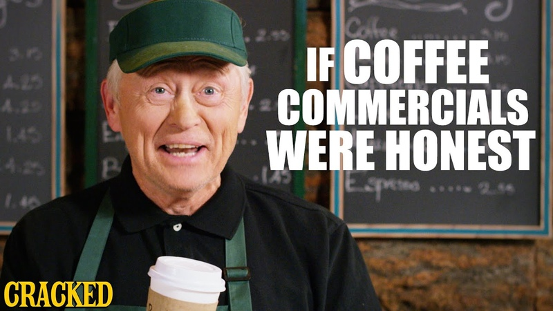 If Coffee Commercials Were Honest Honest Ads Starbucks Coffee Bean Folgers Parody