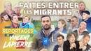 FAITES ENTRER LES MIGRANTS – Les Reportages de Vincent Lapierre
