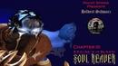 Soul Reaver - Часть 3: Встреча с Каином, Колонны Носгота, Крепость Зефона.