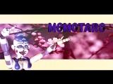 Momotaro (meme Fnaf)-Кирилл Гайка