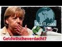 Wikileaks: Angela Merkel unter Geldwäscheverdacht?