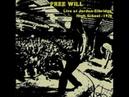 Free Will - Live at Jordan Elbridge High School (1970) (BOOTLEG) (US, Heavy Psychedelic, Blues Rock)