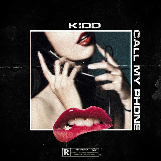 Kidd альбом Call My Phone