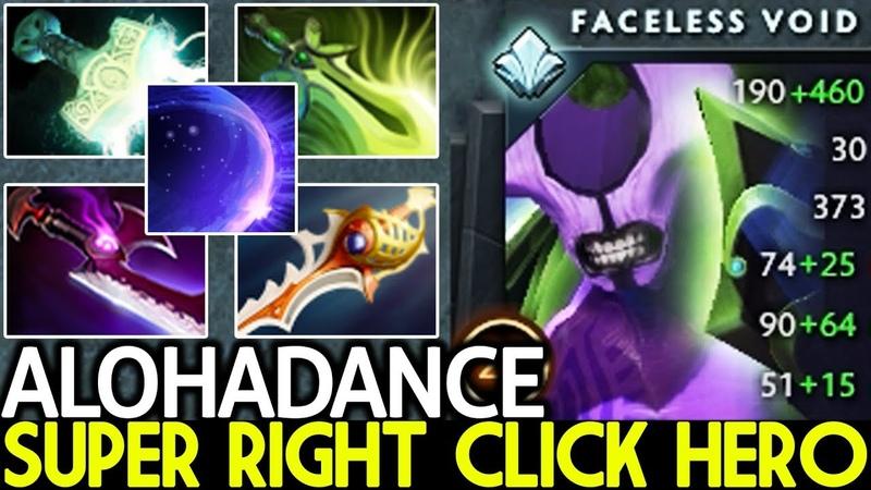 ALOHADANCE [Faceless Void] Super Right Click Hero Killer Late Game 7.20 Dota 2