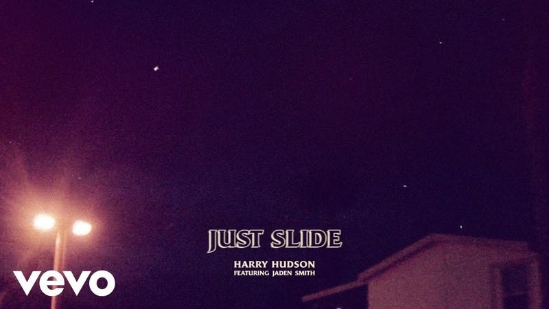 Harry Hudson - Just Slide (Audio) ft. Jaden Smith