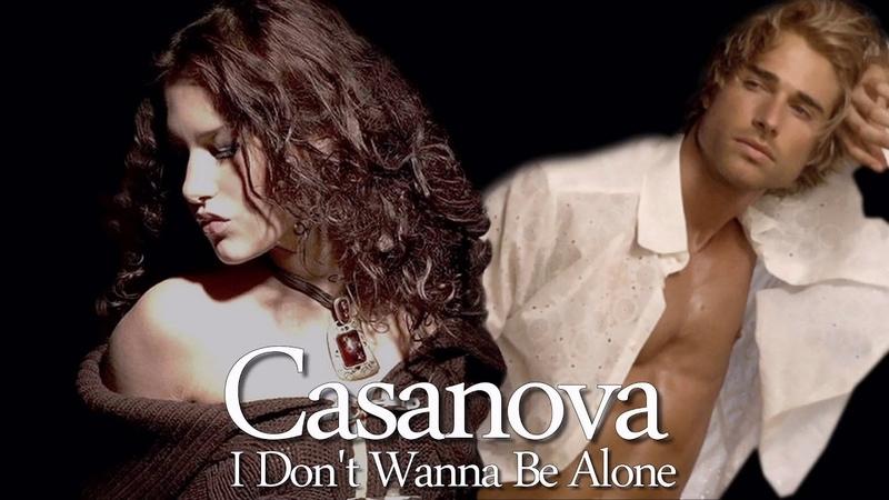 Casanova - I Don't Wanna Be Alone / Extended Mix ( İtalo Disco )