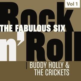 Buddy Holly альбом The Fabulous Six - Rock 'N' Roll, Vol. 1