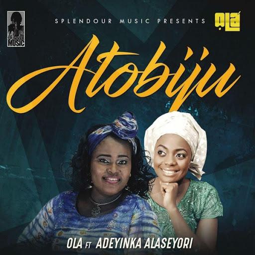 Ola альбом Atobiju (feat. Adeyinka Alaseyori)
